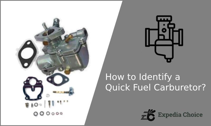 How to Identify a Quick Fuel Carburetor