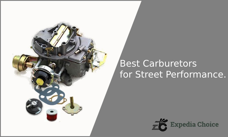 Best Carburetors for Street Performance