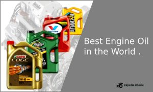 Best Engine Oil in the World